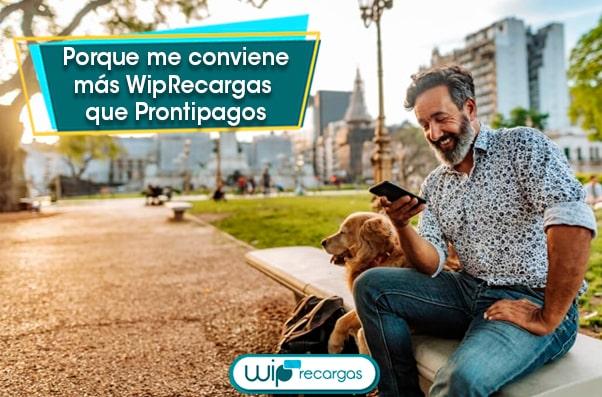 ¿Por qué me conviene más WipRecargas que Prontipagos?