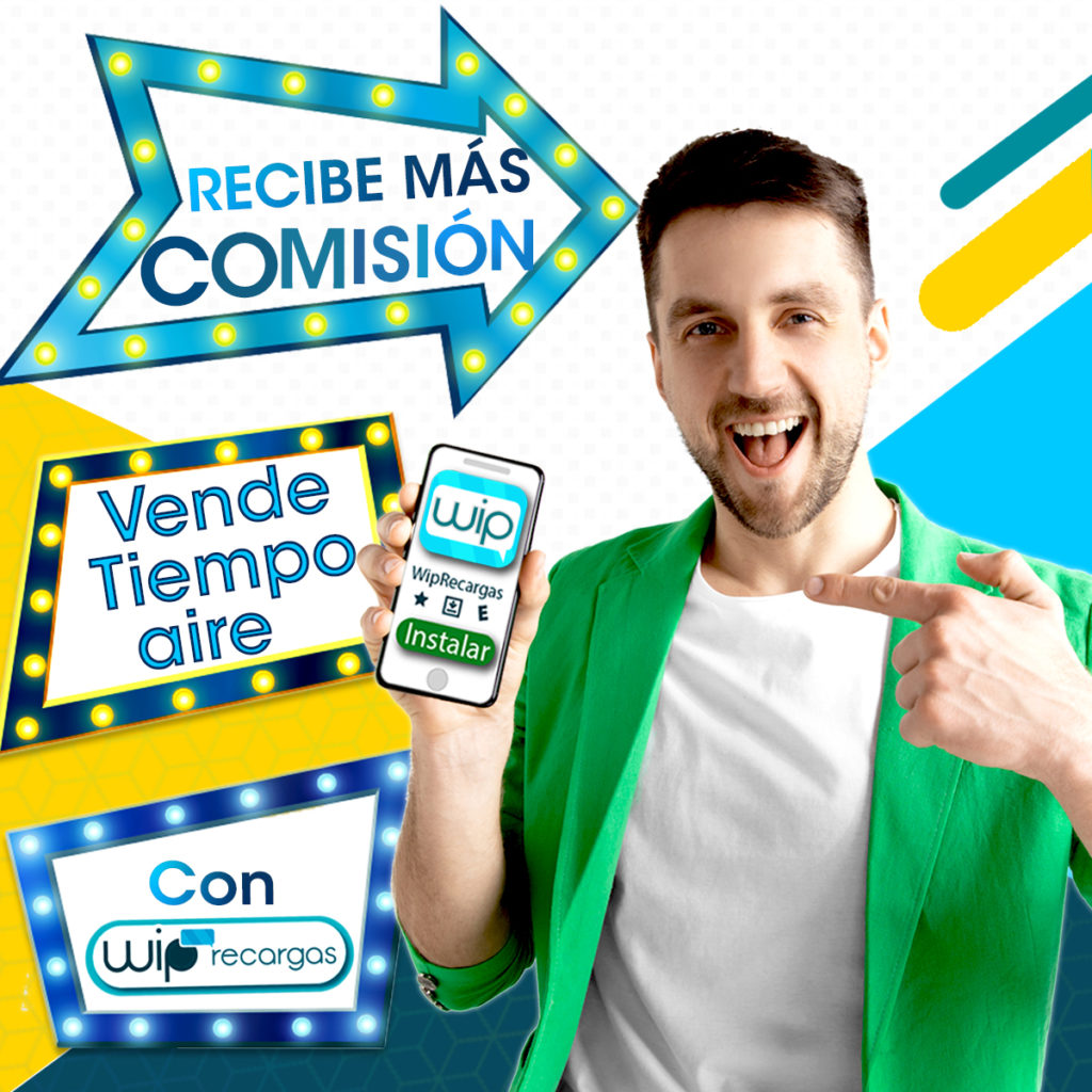 Recibe mas comision con WipRecargas