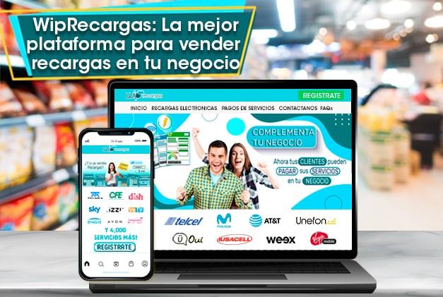 WipRecargas la mejor plataforma para vender recargas